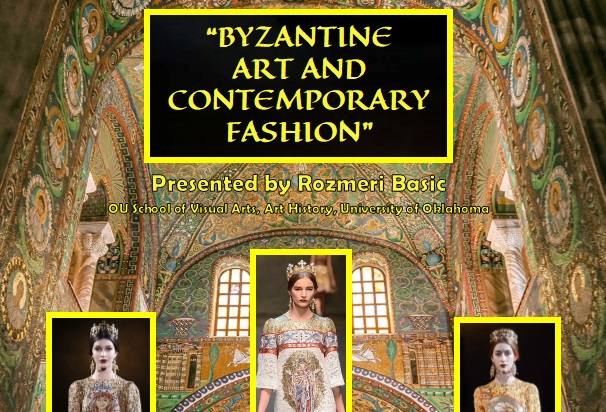 """Byzantine Art & Contemporary Fashion"""